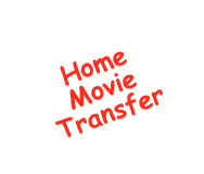 Home Movie Transfer